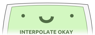 A rather silly vector art of what seems to be a GPU, captioned 'INTERPOLATE OKAY'